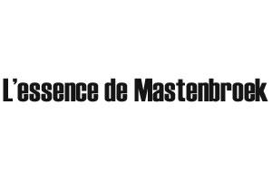 L'essence de Mastenbroek