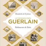 Обзор книги Le Roman Des Guerlain (2017)